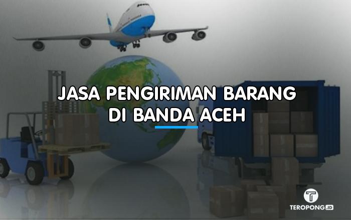 Jasa Pengiriman Barang Murah Terbaik Di Banda Aceh Berita Info Publik Sedang Trending
